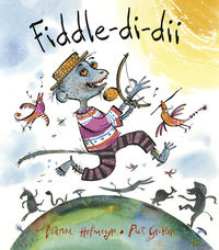 Fiddle-Di-Dii - Dianne Hofmeyr