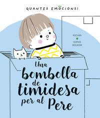 BOMBOLLA DE TIMIDESA PER AL PERE, UNA