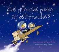 ¿las Princesas Pueden Ser Astronautas? - Carmela Lavigna Coyle