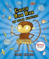 Chico Bun Bun - Un Mono Manitas - Chris Monroe