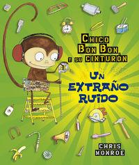 Chico Bun Bun Un Mono Manitas - Un Extraño Ruido - Chris Monroe