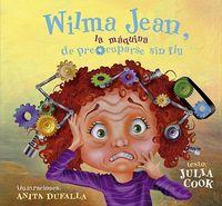 WILMA JEAN, LA MAQUINA DE PREOCUPARSE SIN FIN