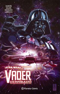 Star Wars - Vader Derribado (tomo Recopilatorio) - Aa. Vv.