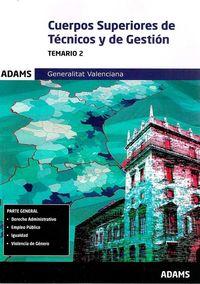 Temario 2 - Cuerpos Superiores De Tecnicos Y De Gestion De La Generalitat Valenciana - Aa. Vv.