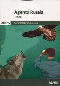 Temari 1 - Agents Rurals - Generalitat De Catalunya (catalan) - Aa. Vv.