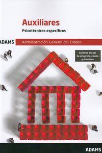 PSICOTECNICOS ESPECIFICOS - AUXILIARES DE LA ADMINISTRACION DEL ESTADO