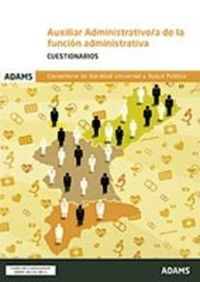 Cuestionarios - Auxiliar Administrativo Funcion Administrativa Valencia - Aa. Vv.