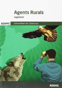 LEGISLACIO AGENTS RURALS - GENERALITAT DE CATALUNYA