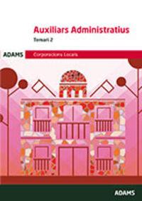 TEMARI 2 - CORPORACIONS LOCALS - AUXILIARS ADMINISTRATIUS