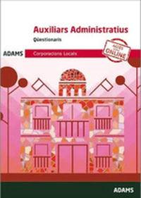 QUESTIONARIS - AUXILIARS ADMINISTRATIUS - CORPORACIONS LOCALS