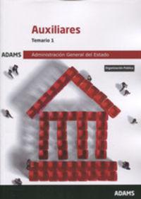 TEMARIO 1 - AUXILIARES ADMINISTRATIVOS - ADMINISTRACION GENERAL DEL ESTADO