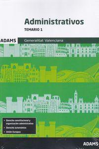 Temario I - Administrativos - Generalitat Valenciana - Aa. Vv.