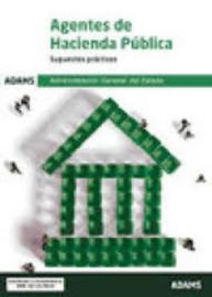 SUPUESTOS PRACTICOS - AGENTES DE HACIENDA PUBLICA - ADMINISTRACION GENERAL DEL ESTADO