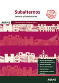 Temarios Y Cuestionarios - Subalternos De La Generalitat Valenciana - Aa. Vv.