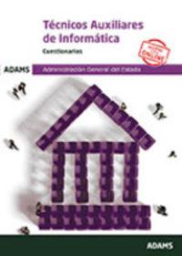 CUESTIONARIOS - TECNICOS AUXILIARES DE INFORMATICA - ADMINISTRACION GENERAL DEL ESTADO
