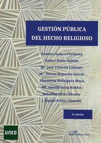(2 ED) GESTION PUBLICA DEL HECHO RELIGIOSO