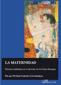 MATERNIDAD - NUEVAS REALIDADES EN EL DERECHO DE LA UNION EUROPEA