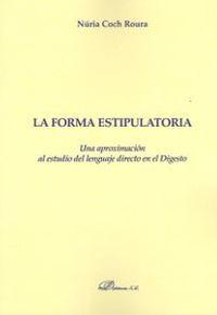 La forma estipulatoria - Nuria Coch Roura