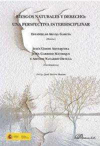 RIESGOS NATURALES Y DERECHO - UNA PERSPECTIVA INTERDISCIPLINAR