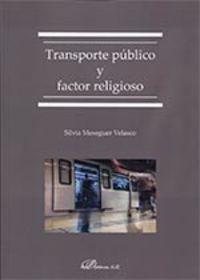 TRANSPORTE PUBLICO Y FACTOR RELIGIOSO