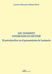 NEC INMERITO PATERFAMILIAS DICITUR - EL PATERFAMILIAS EN EL PENSAMIENTO DE LACTANCIO