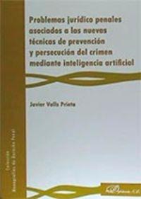 Problemas Juridico Penales Asociados A Las Nuevas Tecnicas - Javier Valls Prieto