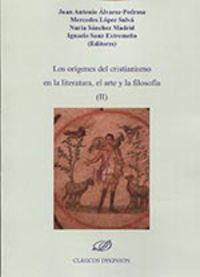 Origenes Del Cristianismo En La Literatura El Arte Y La Filosofia - Juan Antonio Alvarez-Pedrosa