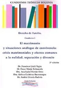 DERECHO DE FAMILIA - CUADERNO I - EL MATRIMONIO Y SITUACIONES ANALOGAS DE CONVIVENCIA - CRISIS Y EFECTOS COMUNES A LA NULIDAD, SEPARACION Y DIVORCIO