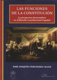 FUNCIONES DE LA CONSTITUCION, LAS