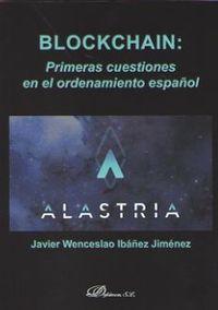 BLOCKCHAIN: PRIMERAS CUESTIONES EN EL ORDENAMIENTO ESPAÑOL