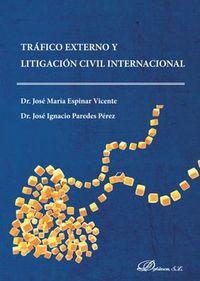 TRAFICO EXTERNO Y LITIGACION CIVIL INTERNACIONAL