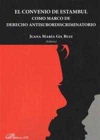 CONVENIO DE ESTAMBUL COMO MARCO DE DERECHO ANTISUBORDISCRIMINATORIO