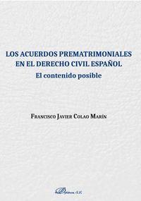 ACUERDOS PREMATRIMONIALES EN EL DERECHO CIVIL ESPAÑOL, LOS