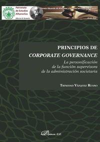 PRINCIPIOS DE CORPORATE GOVERNANCE - LA PERSONIFICACION DE LA FUNCION SUPERVISORA DE LA ADMINISTRACION SOCIETARIA