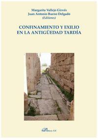 CONFINAMIENTO Y EXILIO EN LA ANTIGUEDAD TARDIA