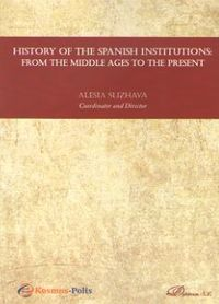 HISTORY OF THE SPANISH INSTITUTIONS