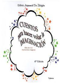 S / DEV (6 ED) CUENTOS PARA HACER VOLAR LA IMAGINACION