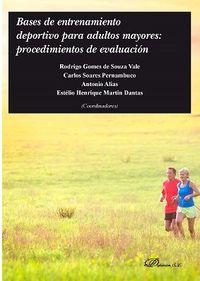 BASES DE ENTRENAMIENTO DEPORTIVO PARA ADULTOS MAYORES - PROCEDIMIENTOS DE EVALUACION