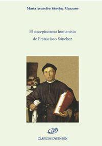 El escepticismo humanista de francisco sanchez - Maria Asuncion Sanchez Manzano