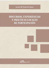 DISCURSOS, EXPERIENCIAS Y PRACTICAS LOCALES DE PARTICIPACION