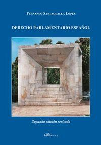 Derecho Parlamentario Español - Fernando Santaolalla Lopez