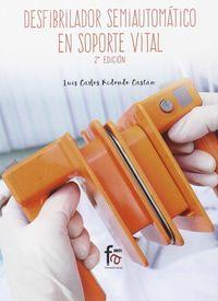 (2 Ed) Desfibrilador Semiautomatico En Soporte Vital - Luis Carlos Redondo Castan