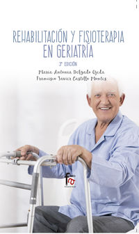 (3 ED) REHABILITACION Y FISIOTERAPIA GERIATRICA