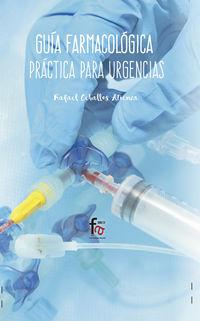 Guia Farmacologica Practica Para Urgencias - Rafael Ceballos Atienza