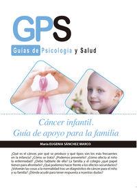 CANCER INFANTIL - GUIA DE APOYO PARA LA FAMILIA