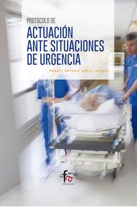 Protocolo De Actuacion Ante Situaciones De Urgencia - Manuel Antonio Rubio Sanchez