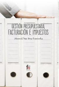 Gestion Presupuestaria, Facturacion E Impuestos - Manuel Diaz Fernandez
