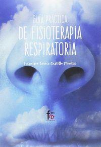 GUIA PRACTICA DE FISIOTERAPIA RESPIRATORIA