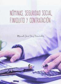 Nominas, Seguridad Social, Finiquito Y Contratacion - Manuel Jose Diaz Fernandez