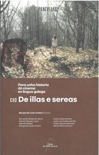 PARA UNHA HISTORIA DO CINEMA GALEGO - DE ILLAS E SEREAS